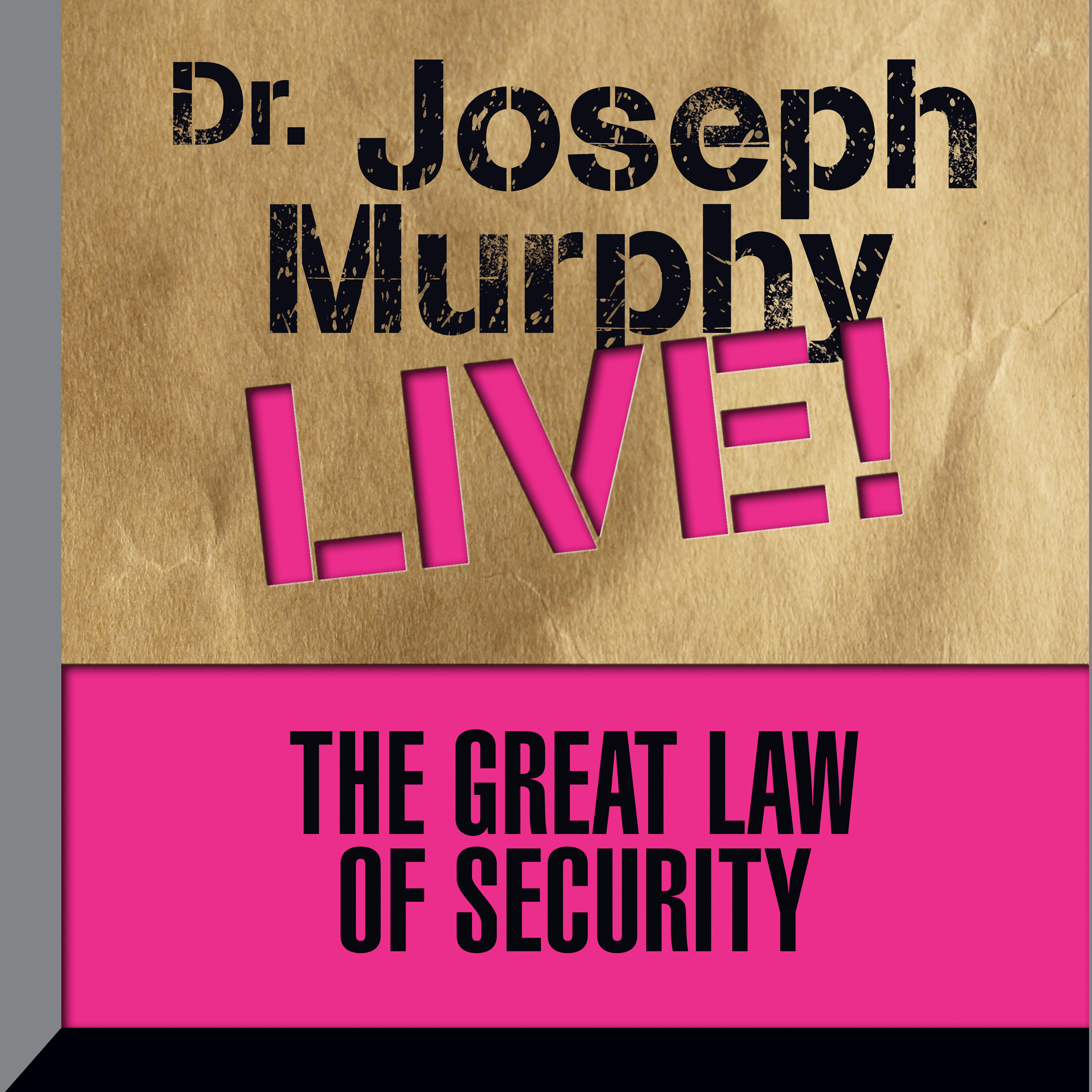 Printable The Great Law Security: Dr. Joseph Murphy LIVE! Audiobook Cover Art