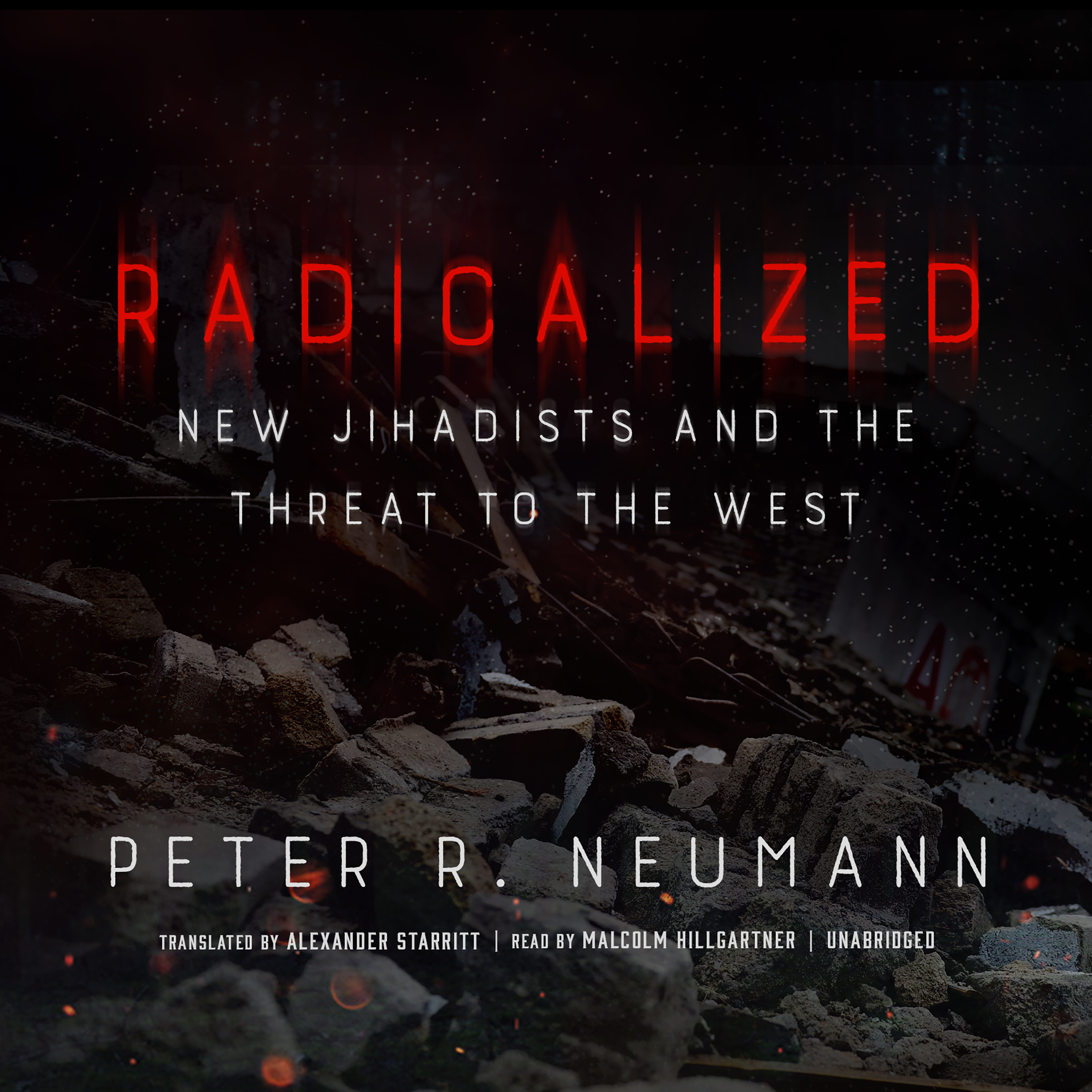 Printable Radicalized: New Jihadists and the Threat to the West Audiobook Cover Art