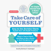 Take Care of Yourself: The Complete Guide to Self-Care Audiobook, by Donald M Vickery, James F Fries