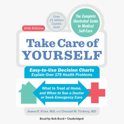 Take Care of Yourself: The Complete Guide to Self-Care Audiobook, by Donald M Vickery