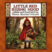 Little Red Riding Hood, by Trina Schart Hyman