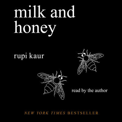 Milk and Honey Audiobook, by Rupi Kaur