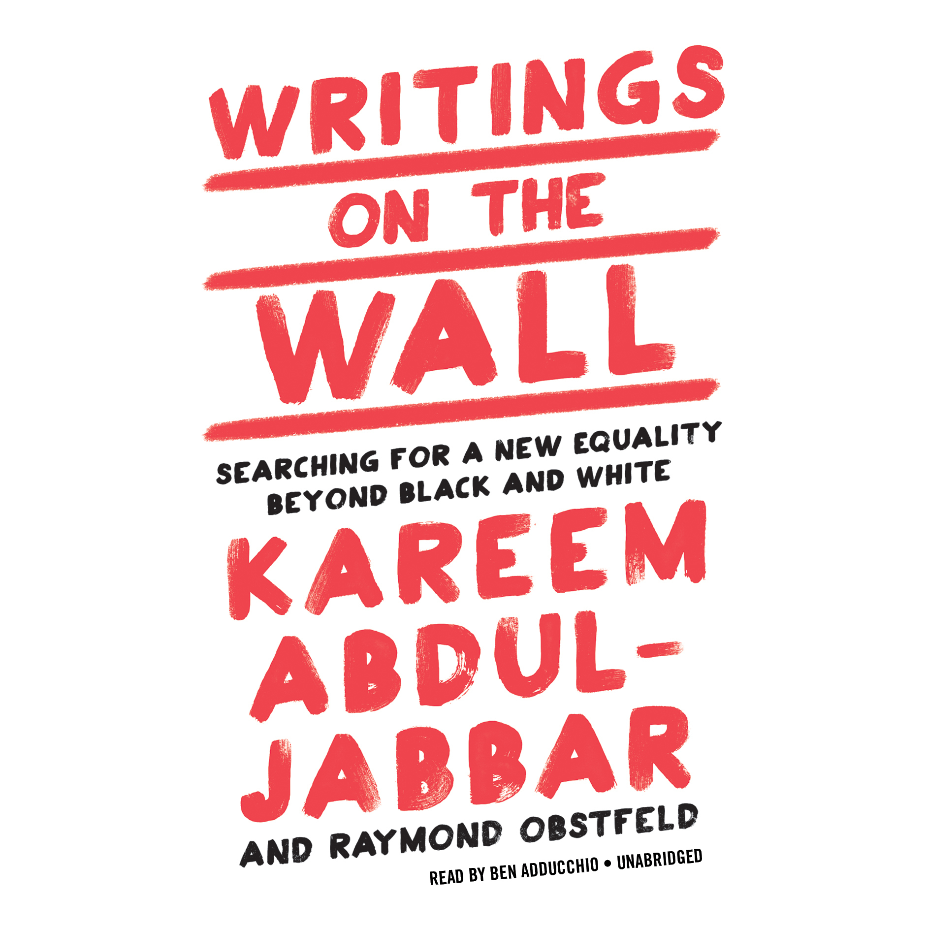 Printable Writings on the Wall: Searching for a New Equality Beyond Black and White Audiobook Cover Art