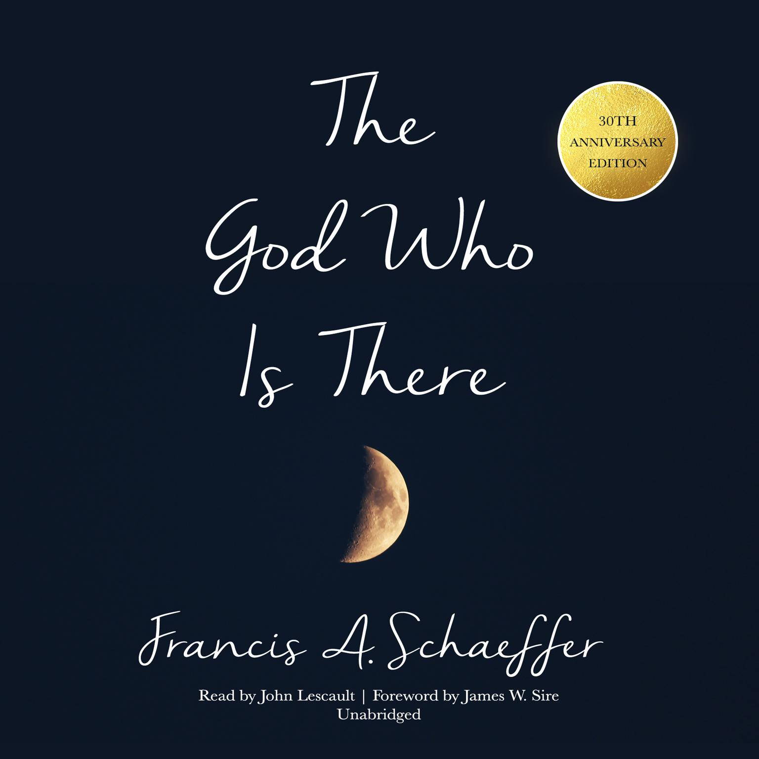 Printable The God Who Is There, 30th Anniversary Edition Audiobook Cover Art
