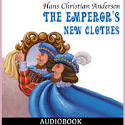 The Emperors New Clothes Audiobook, by Hans Christian Andersen
