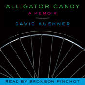 Alligator Candy: A Memoir Audiobook, by David Kushner