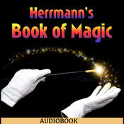 Herrmanns Book of Magic Audiobook, by Alexander Herrmann