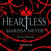 Heartless, by Marissa Meyer, Meyer. Marissa