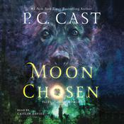 Moon Chosen: Tales of a New World Audiobook, by P. C. Cast