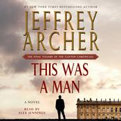 This Was a Man: The Final Volume of The Clifton Chronicles, by Jeffrey Archer