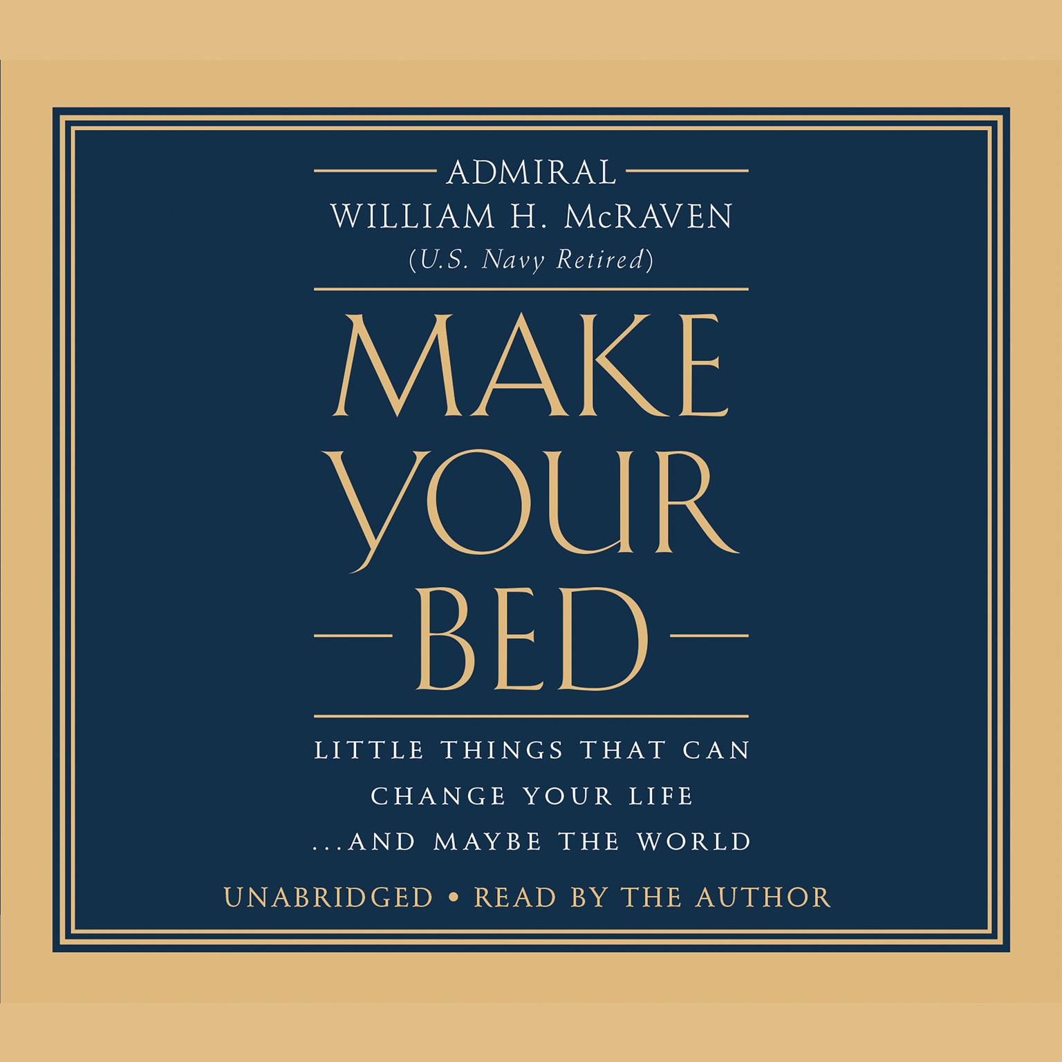 Printable Make Your Bed: Little Things That Can Change Your Life...And Maybe the World Audiobook Cover Art