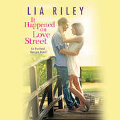 It Happened on Love Street Audiobook, by Lia Riley