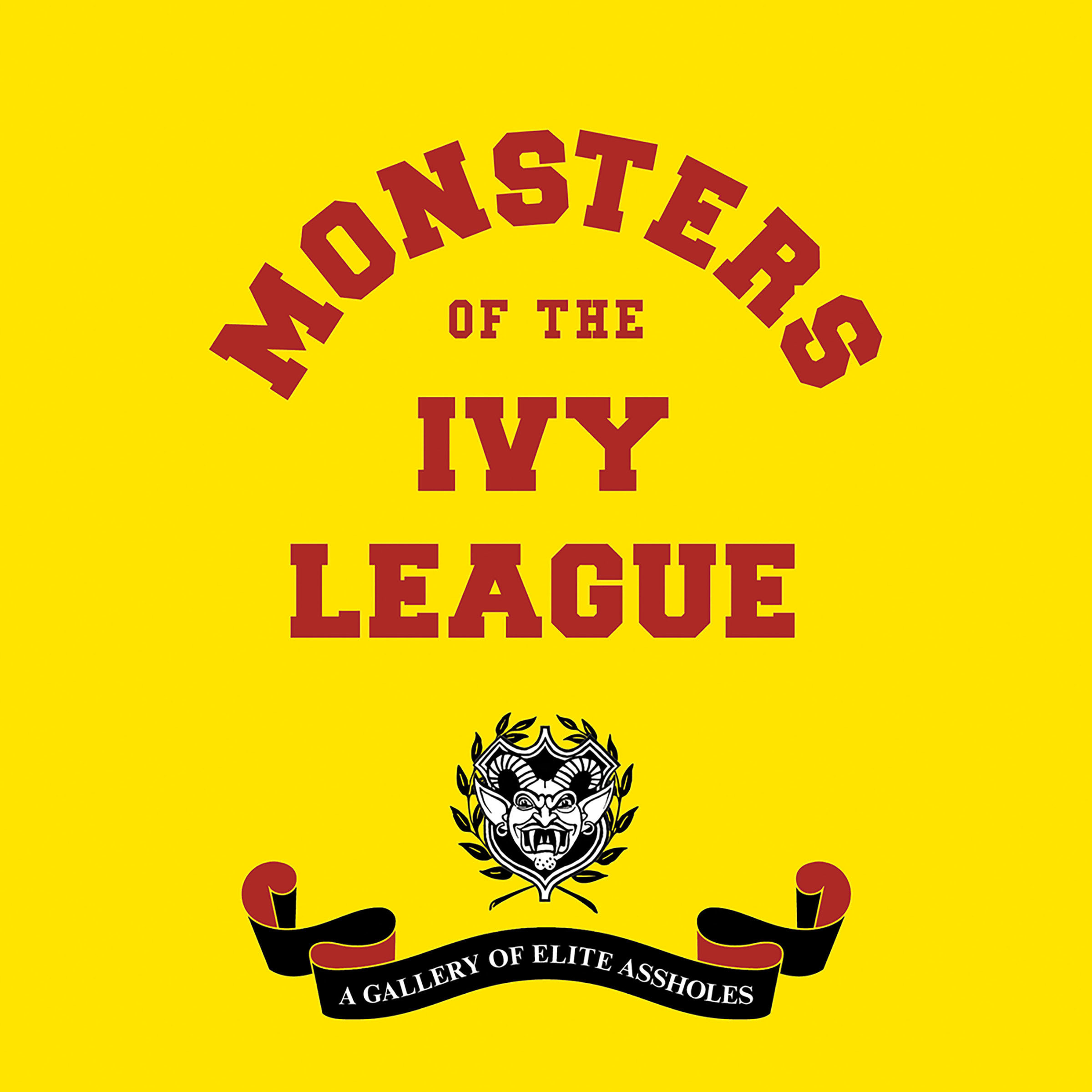 Printable Monsters of the Ivy League Audiobook Cover Art