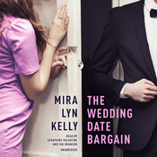 The Wedding Date Bargain Audiobook, by Mira Lyn  Kelly