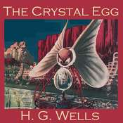 The Crystal Egg Audiobook, by H. G. Wells