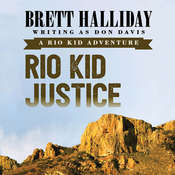 Rio Kid Justice, by Brett Halliday