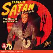 Captain Satan: The Mask of the Damned, by William  O'Sullivan