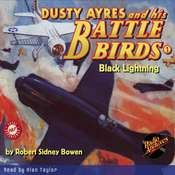 Dusty Ayres and his Battle Birds #1: Black Lightning Audiobook, by Robert Sidney Bowen