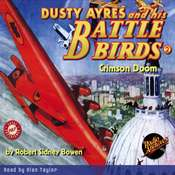 Dusty Ayres and his Battle Birds #2: Crimson Doom Audiobook, by Robert Sidney Bowen