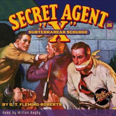 Secret Agent X: Subterranean Scourge Audiobook, by G. T. Fleming-Roberts