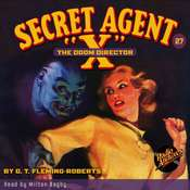 Secret Agent X: The Doom Director Audiobook, by G. T. Fleming-Roberts