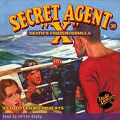 Secret Agent X: Death's Frozen Formula Audiobook, by G.T. Fleming-Roberts