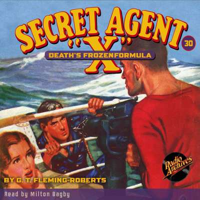 Secret Agent X: Death's Frozen Formula Audiobook, by G. T. Fleming-Roberts