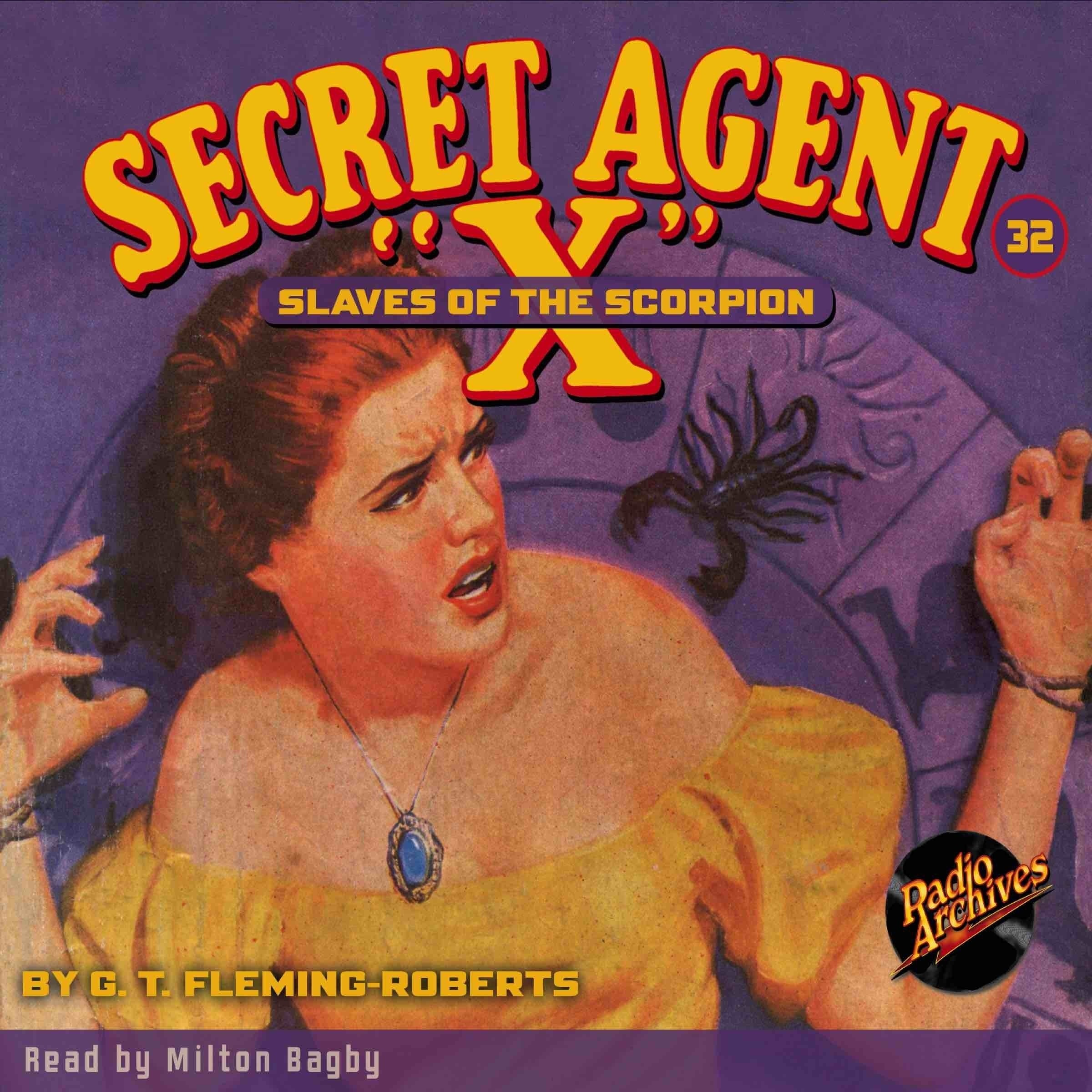 Printable Secret Agent 'X': Slaves of the Scorpion Audiobook Cover Art