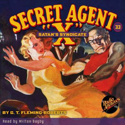Secret Agent X: Satan's Syndicate Audiobook, by G. T. Fleming-Roberts