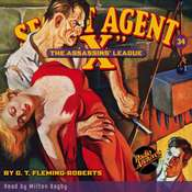 Secret Agent X: The Assassin's League Audiobook, by G.T. Fleming-Roberts, G. T. Fleming-Roberts