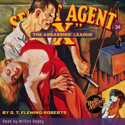 Secret Agent X: The Assassin's League Audiobook, by G. T. Fleming-Roberts