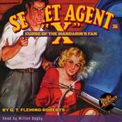 Secret Agent X: Curse of the Mandarin's Fan Audiobook, by G. T. Fleming-Roberts
