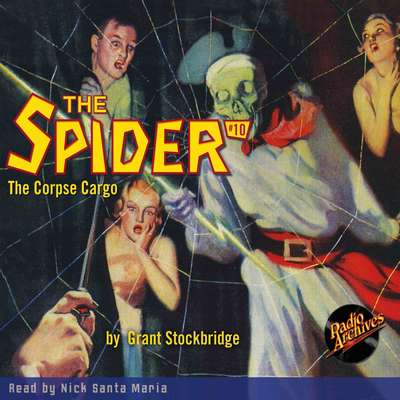 The Spider #10: Corpse Cargo Audiobook, by Grant Stockbridge