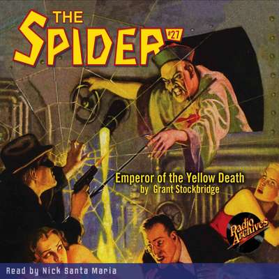 The Spider #27: Emperor of the Yellow Death Audiobook, by Grant Stockbridge