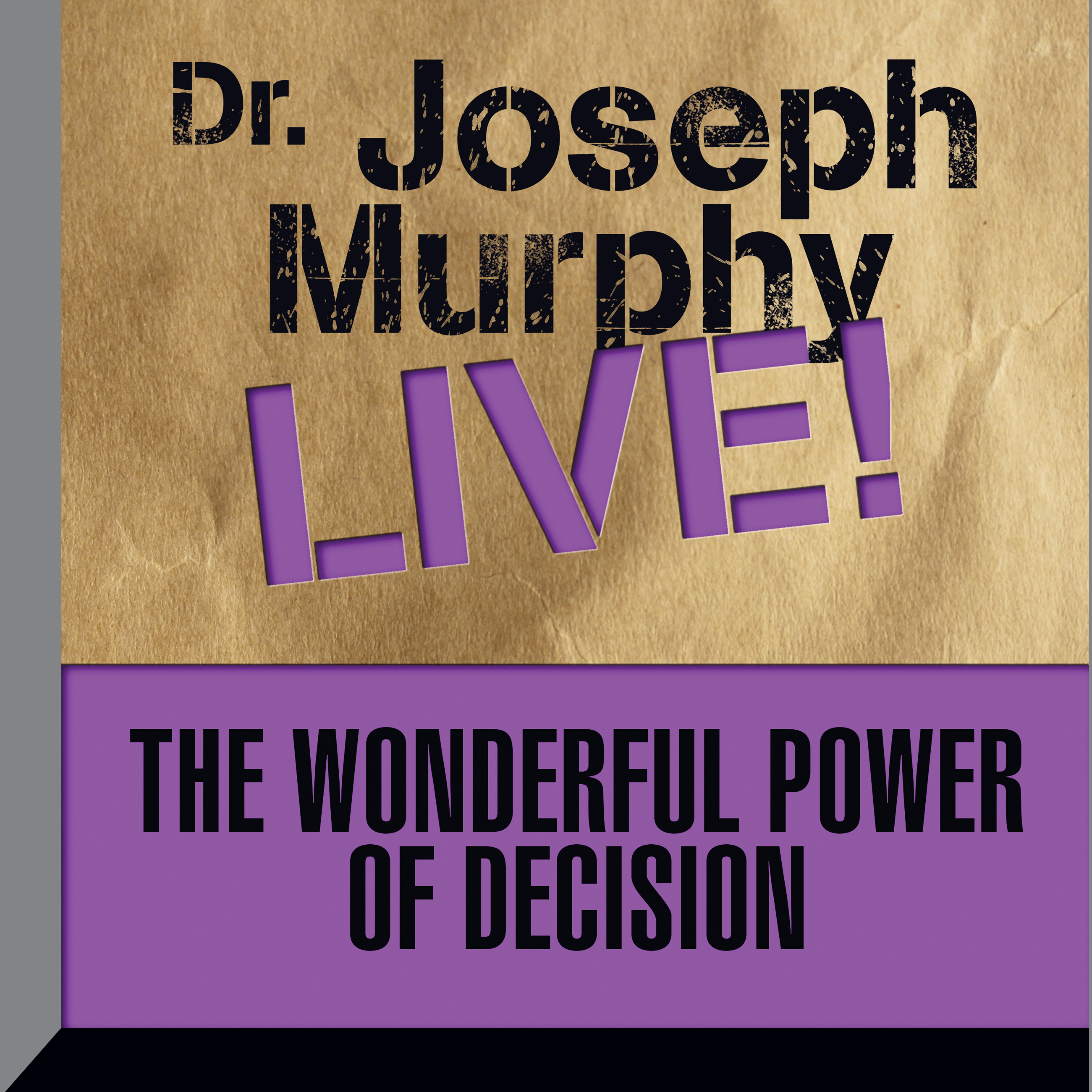 Printable The Wonderful Power Decision: Dr. Joseph Murphy LIVE! Audiobook Cover Art