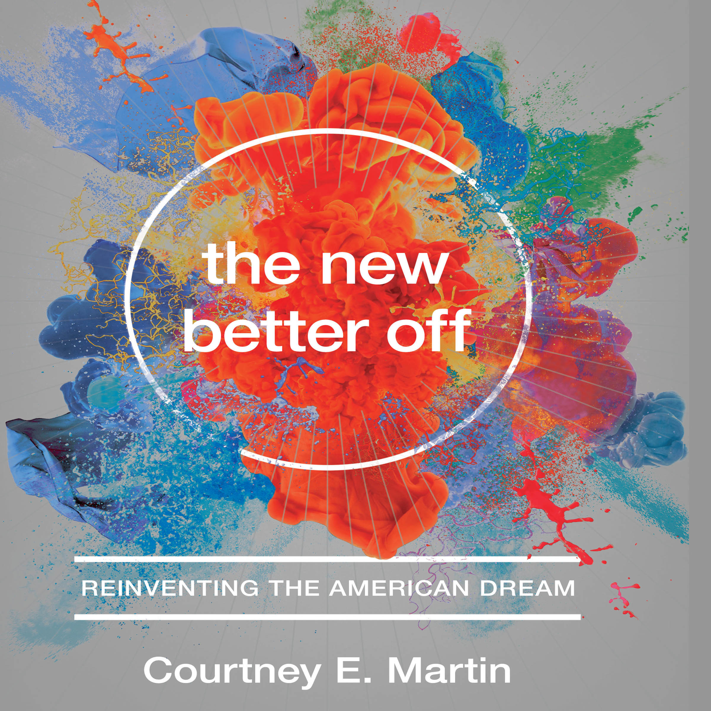 Printable The New Better Off: Reinventing the American Dream Audiobook Cover Art