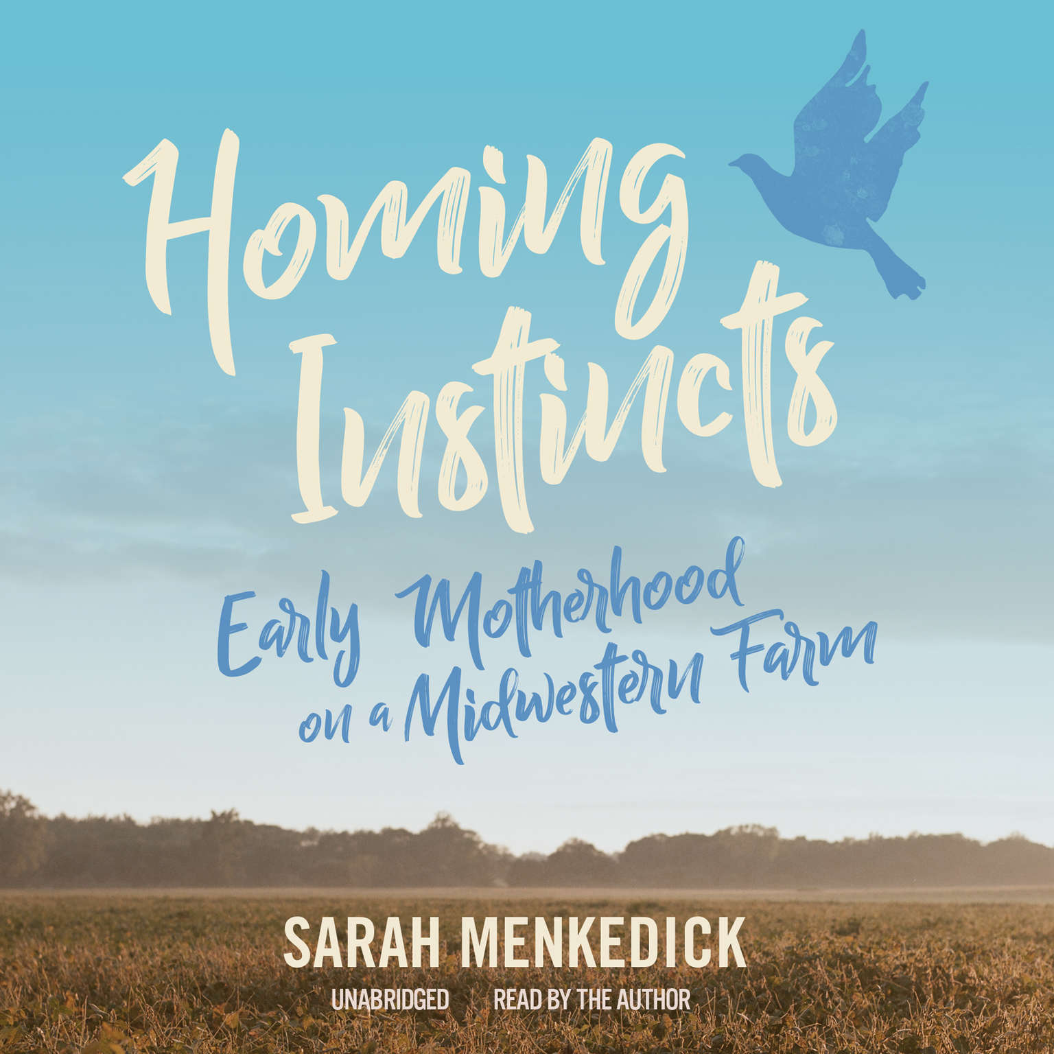 Printable Homing Instincts: Early Motherhood on a Midwestern Farm Audiobook Cover Art