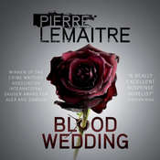 Blood Wedding Audiobook, by Pierre Lemaitre