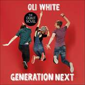 Generation Next Audiobook, by Oli White