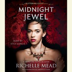 Midnight Jewel Audiobook, by Richelle Mead