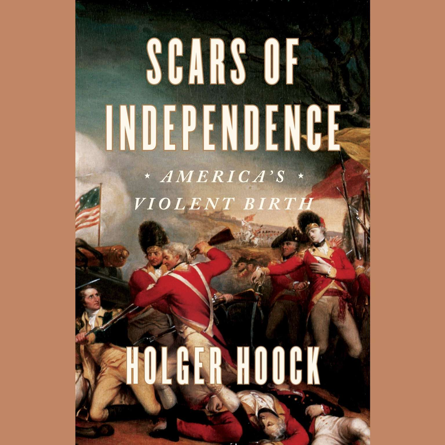 Printable Scars of Independence: America's Violent Birth Audiobook Cover Art