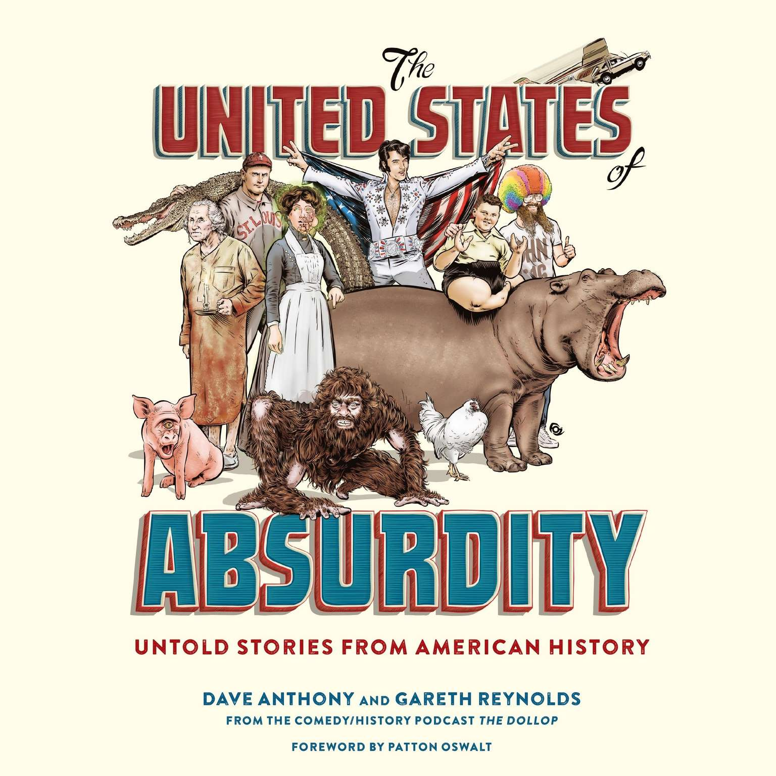 Printable The United States of Absurdity: Untold Stories from American History Audiobook Cover Art