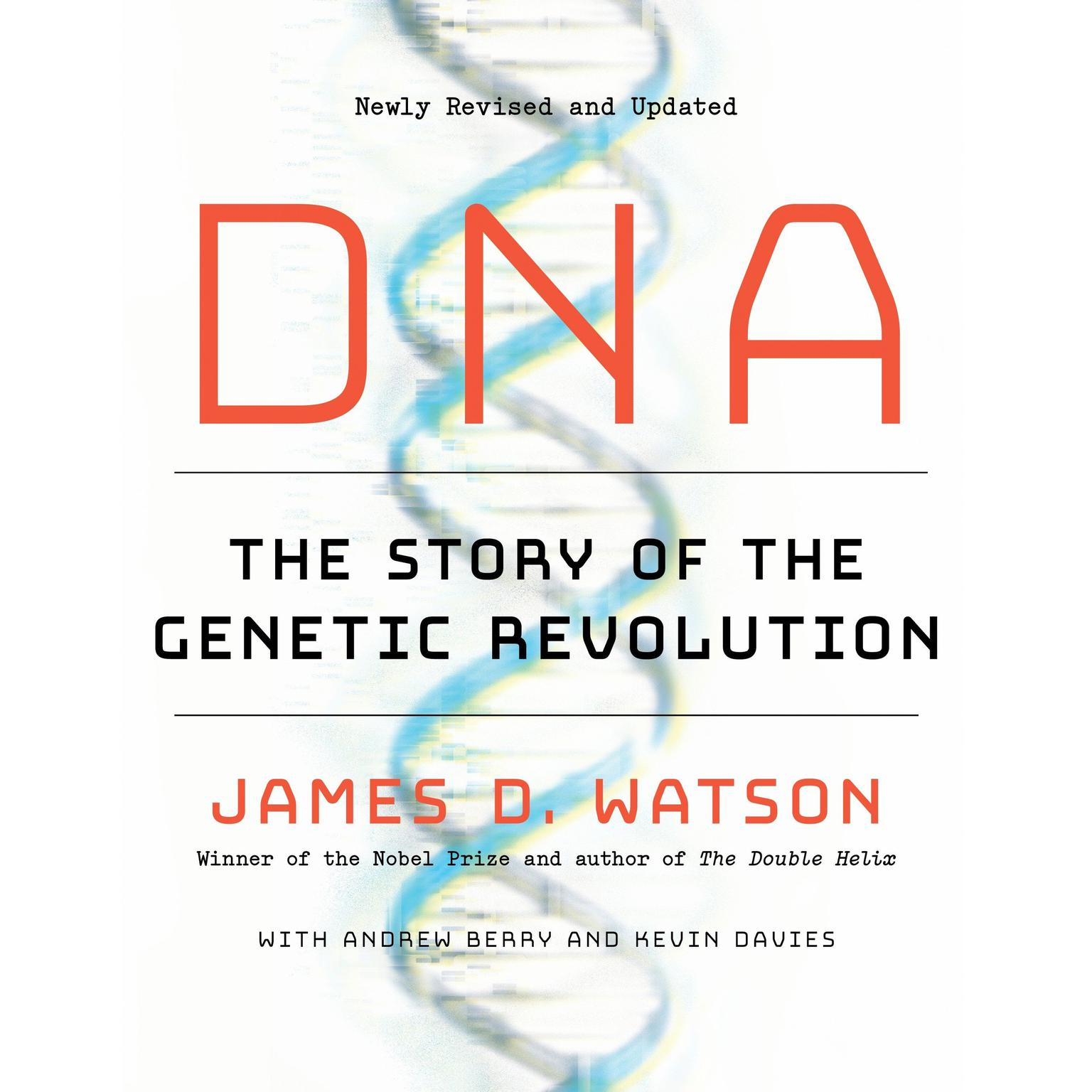 Printable DNA: The Story of the Genetic Revolution Audiobook Cover Art