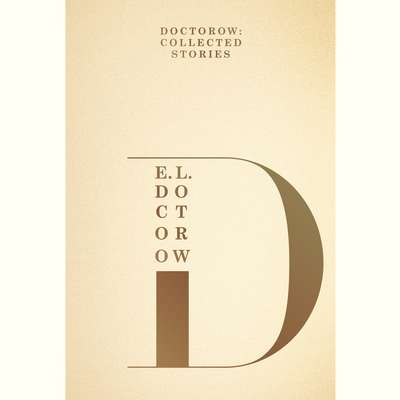 Doctorow: Collected Stories Audiobook, by E. L. Doctorow