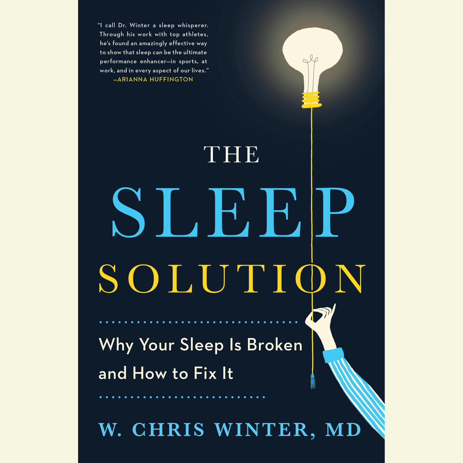 Printable The Sleep Solution: Why Your Sleep is Broken and How to Fix It Audiobook Cover Art