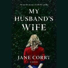 My Husbands Wife: A Novel Audiobook, by Jane Corry