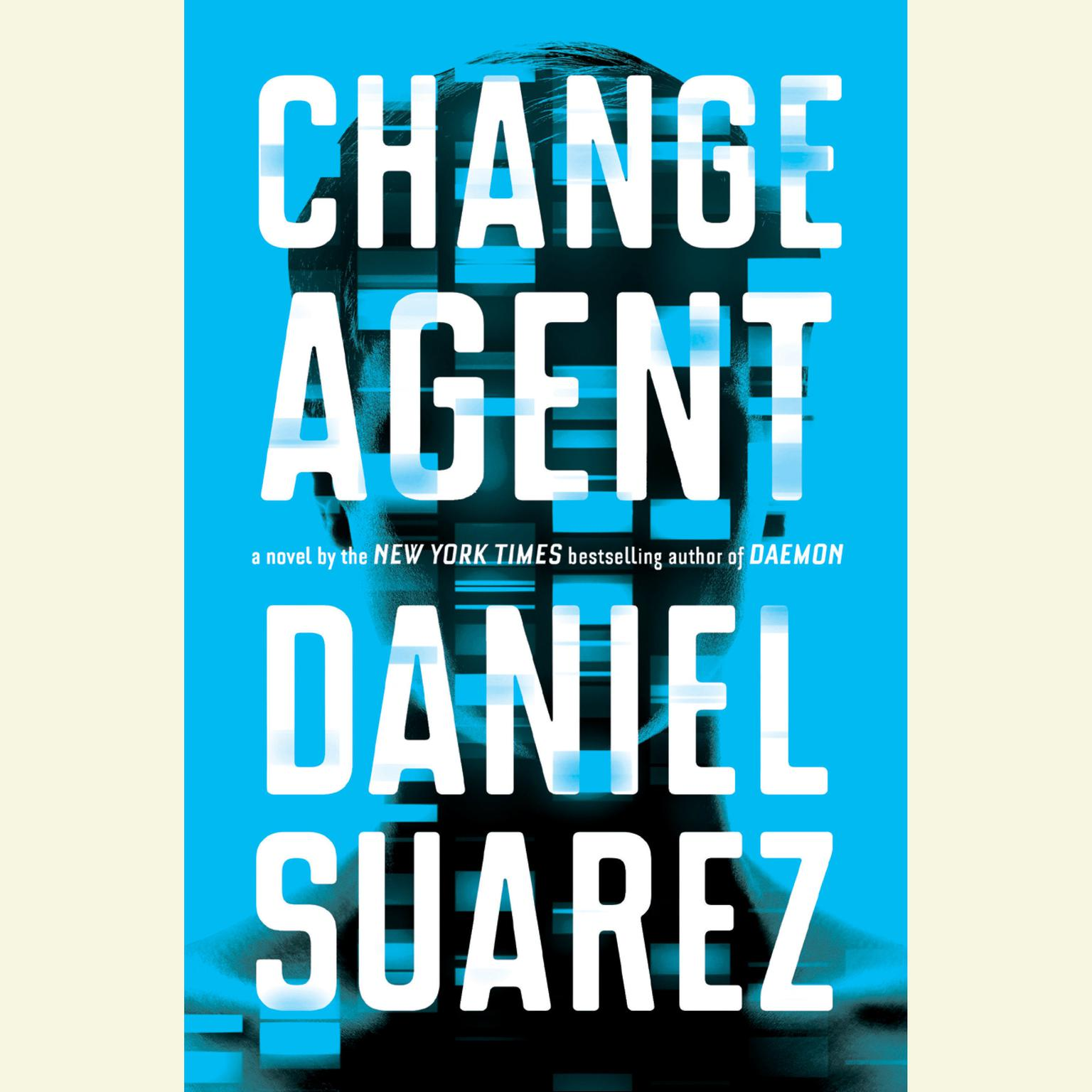 Printable Change Agent: A Novel Audiobook Cover Art