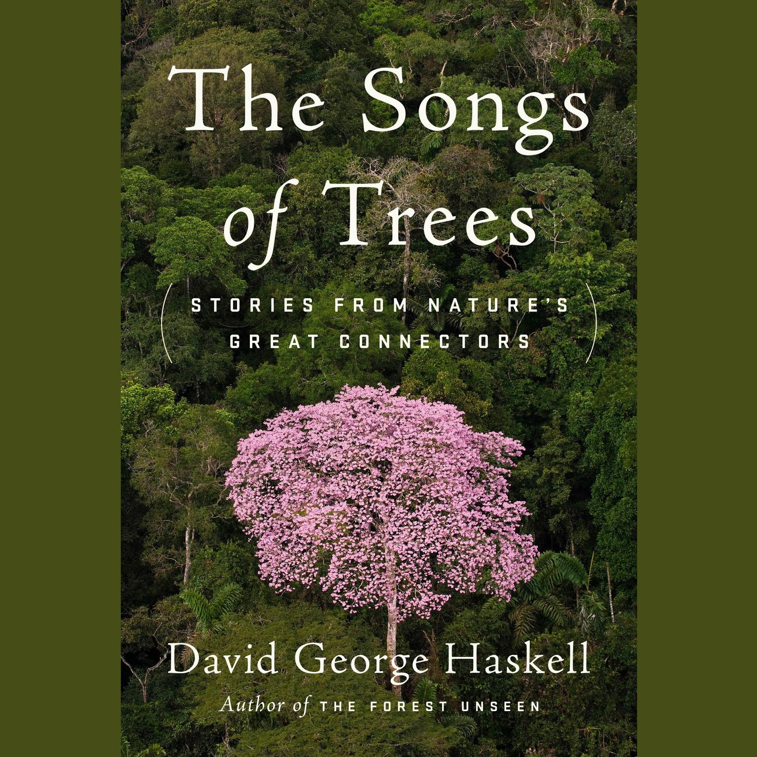 Printable The Songs of Trees: Stories from Nature's Great Connectors Audiobook Cover Art
