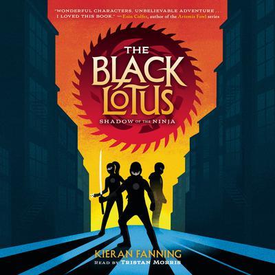 The Black Lotus: Shadow of the Ninja Audiobook, by Kieran Fanning