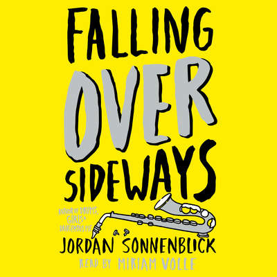 Falling Over Sideways Audiobook, by Jordan Sonnenblick